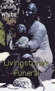 Book review:  Livingstone's Funeral