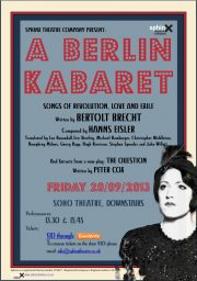 A Berlin Kabaret – Songs of Revolution, Love and Exile – (Soho Theatre) – review by Carole Woddis.