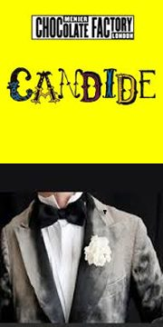 Candide/The White Carnation – review by Carole Woddis.
