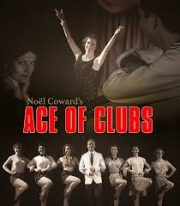 Noel Coward's Ace of Clubs –  Southwark's Union Theatre.