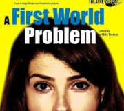 A First World Problem (Theatre 503, London) – review by Carole Woddis.