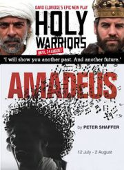Holy Warriors/Amadeus – Shakespeare's Globe/Chichester Festival Theatre – reviews by Carole Woddis.