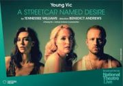 A Street Car Named Desire – Young Vic – review by Carole Woddis.
