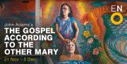 The Gospel According to the Other Mary, English National Opera.  Review by Julia Pascal.