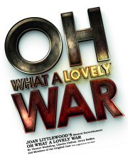 Oh What a Lovely War – review by Carole Woddis.