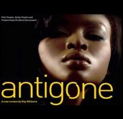 Antigone (Theatre Royal, Stratford East, London) – review by Carole Woddis