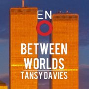 Between Worlds (Barbican Theatre, London) – review by Carole Woddis.