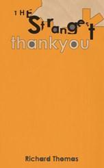 strangest thankyou