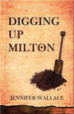 Digging up Milton