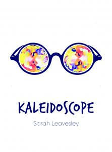 Kaleidoscope by Sarah Leavesley. Review by Barbara Lewis.