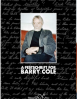 A Festschrift for Barry Cole