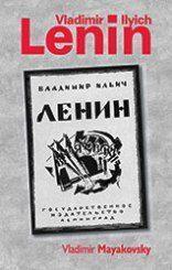 Vladimir Ilyich Lenin – a poem by Vladimir Mayakovsky