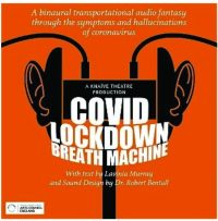Covid Lockdown Breath Machine